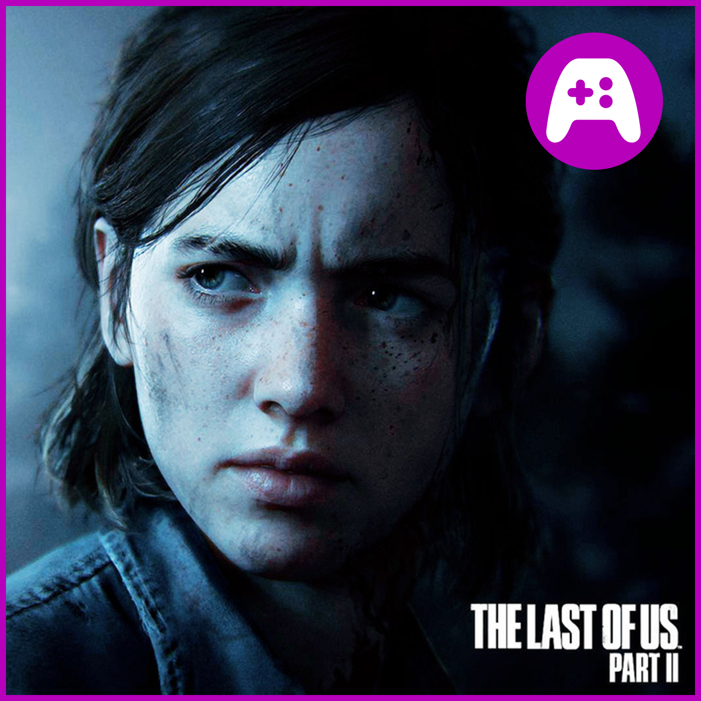 The Last of Us 2 Made Me Angry - What's Good Games (Ep. 167)