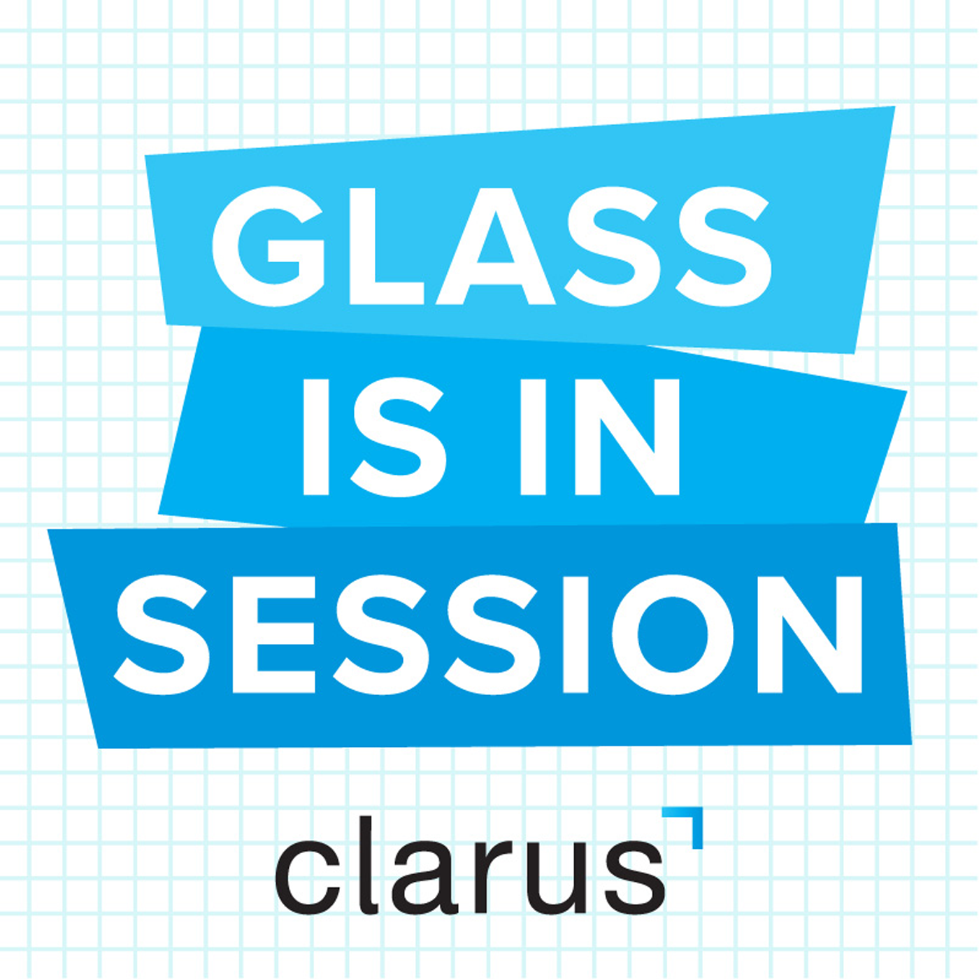 Glass is in Session by Clarus
